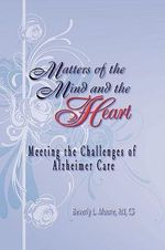 Matters of the Mind and the Heart - Beverly Moore