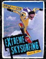Extreme Skysurfing - Tamara B. Orr