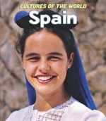 Spain : Cultures of the World, Third - D Gan