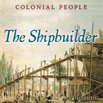 The Shipbuilder - Ann Heinrichs