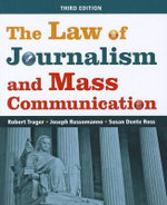 The Law of Journalism and Mass Communication - Robert E. Trager
