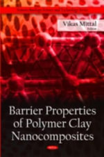 Barrier Properties of Polymer Clay Nanocomposites : Nanotechnology Science and Technology