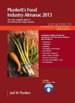 Plunkett's Food Industry Almanac 2013 : Varieties of Cultural Appropriation (1850-1950) - Jack W. Plunkett