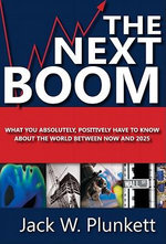 The Next Boom - Jack W. Plunkett