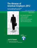 The Almanac of American Employers 2012 - Jack W. Plunkett