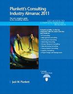 Plunkett's Consulting Industry Almanac 2011 - Jack W. Plunkett