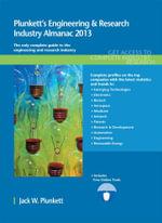 Plunkett's Engineering & Research Industry Almanac 2013 - Jack W. Plunkett