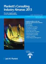 Plunkett's Consulting Industry Almanac 2013 - Jack W. Plunkett