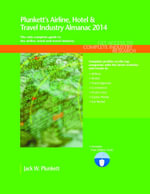 Plunkett's Airline, Hotel & Travel Industry Almanac 2014 - Jack W. Plunkett