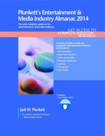 Plunkett's Entertainment & Media Industry Almanac 2014 - Jack W. Plunkett