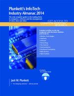 Plunkett's Infotech Industry Almanac 2014 - Jack W. Plunkett