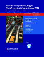 Plunkett's Transportation, Supply Chain & Logistics Industry Almanac 2014 - Jack W. Plunkett