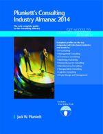 Plunkett's Consulting Industry Almanac 2014 - Jack W. Plunkett