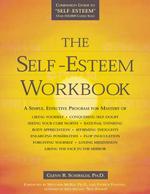 The Self-Esteem Workbook - Glenn R. Schiraldi