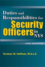 Duties and Responsibilities for Security Officers in NYS : Prisoner Radicalization and the Evolving Terrorist... - Terrance W Hoffman
