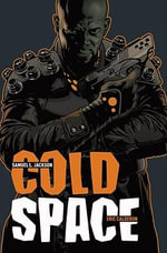 Cold Space - Samuel L Jackson