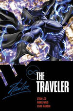 The Traveler : Man Out of Time - Stan Lee