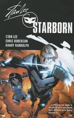 Starborn : Beyond the Far Stars : Volume 1 - Stan Lee