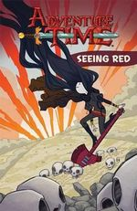 Adventure Time, Volume 3 : Seeing Red - Kate Leth