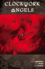 Rush's Clockwork Angels : The Graphic Novel - Kevin J Anderson