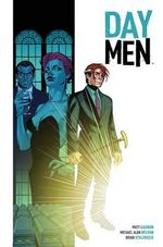 Day Men : Volume 1 - Matt Gagnon
