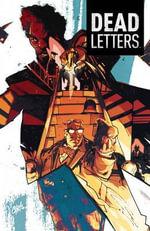 Dead Letters : v.2 - Christopher Sebela