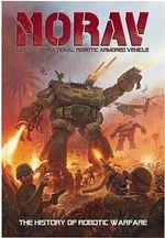 MORAV (Multi-Operational Robotic Armored Vehicle) : The History of Robotic Warfare - Fon Davis