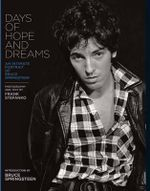 Days of Hope and Dreams : An Intimate Portrait of Bruce Springsteen - Frank Stefano