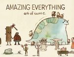 Amazing Everything : The Art of Scott C. - Scott Campbell