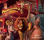 The Art of Madagascar 3 - Barbara Robertson