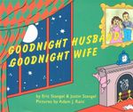 Goodnight Husband, Goodnight Wife - Eric Stangel