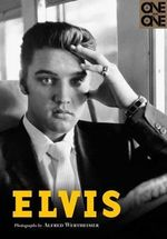Elvis : One on One - Alfred Wertheimer