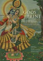 Gods in Print : Masterpieces of India's Mythological Art - Richard Davis