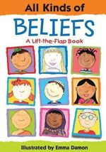 All Kinds of Beliefs : All Kinds Of...(Insight Editions) - Sheri Safran