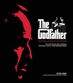 The Godfather : The Official Motion Picture Archives - Peter Cowie