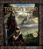 Tolkien's World : A Guide to the Peoples and Places of Middle-Earth - Gareth Hanrahan