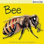 Bee : Bouncing Bugs - David Hawcock