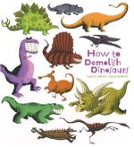 How to Demolish Dinosaurs - Catherine Leblanc