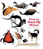 How to Ward off Wolves - Catherine Leblanc