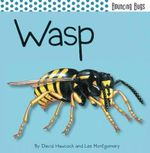 Wasp : Bouncing Bugs - David Hawcock