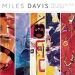 Miles Davis : The Collected Artwork - Scott Gutterman