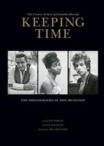 Keeping Time : The Unseen Archive of Columbia Records - Don Hunstein