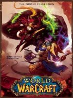 World of Warcraft : Poster Collection - Blizzard Entertainment