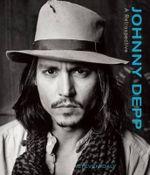 Johnny Depp : A Retrospective - Steven Daly