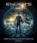 Enders Game : Inside the World of an Epic Adventure - Jed Alger
