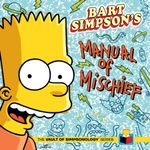 Bart Simpson's Manual of Mischief : Vault of Simpsonology - Matt Groening