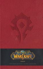World of Warcraft Horde Blank Journal : Hardcover Large Unlined Journal - Blizzard Entertainment