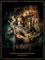 The Hobbit : The Definitive Movie Posters - Insight Editions