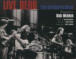 Live Dead : The Grateful Dead - Bob Minkin