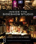Inside the Sideshow Studio : A Modern Renaissance Environment - Sideshow Collectibles